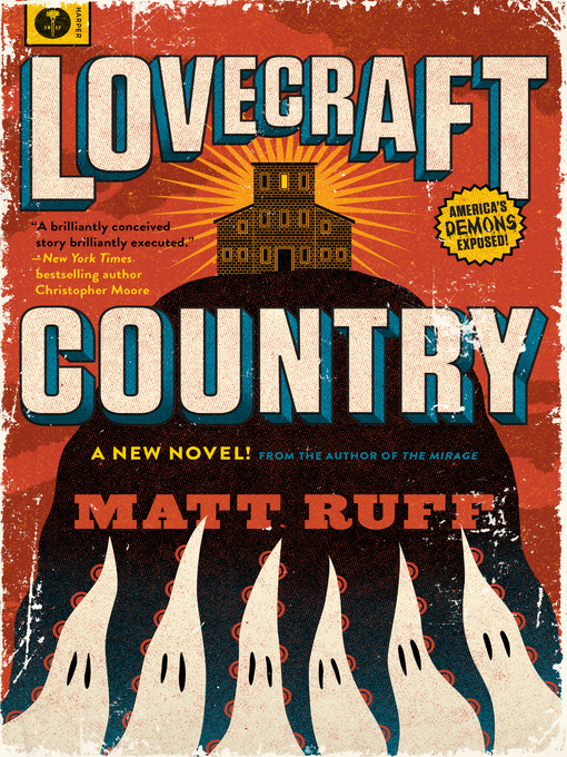 Cover of Lovecraft Country by Matt Ruff